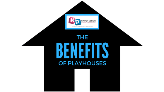 The benefits of playhouses