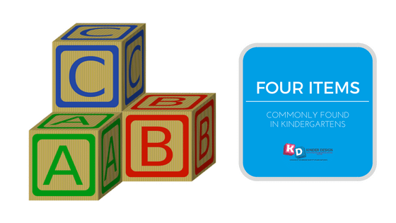 Four items commonly found in kindergartens